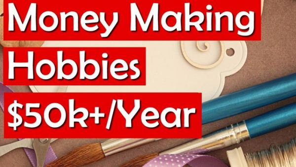 Smart Hobbies that Can Make You a Millionaire