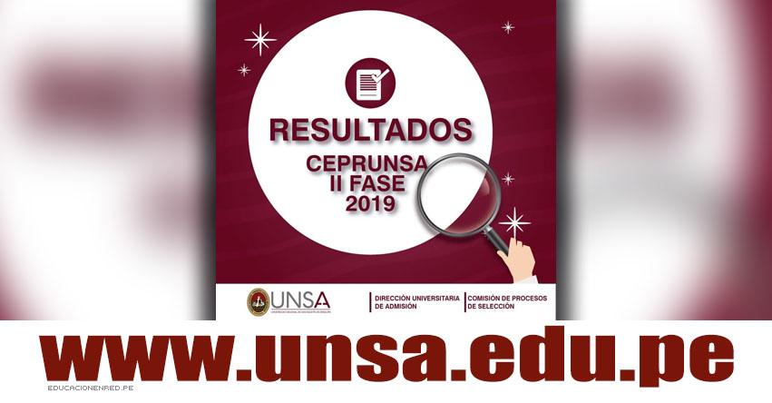 UNSA Publicó resultados CEPRUNSA II - Segunda Fase 2019 (10 Marzo) Universidad Nacional de San Agustín de Arequipa - www.unsa.edu.pe