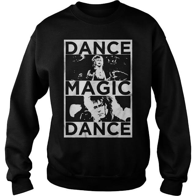 Dance Magic Dance Hoodie, Dance Magic Dance Sweatshirt, Dance Magic Dance T Shirts, Dance  Magic Dance Labyrinth