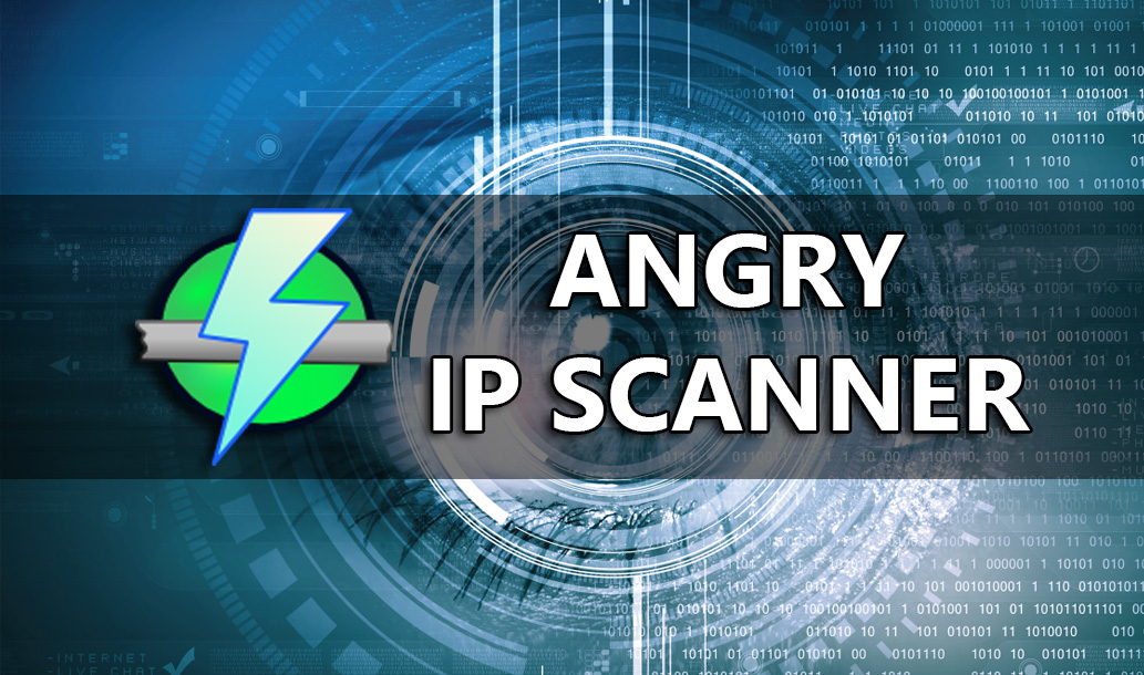 Angry IP Scanner - A Fast Network Scanning Tool