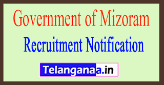 Government of Mizoram Recruitment Notification 2017