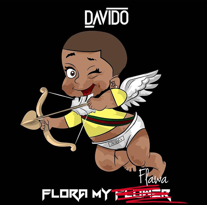 DAVIDO - FLORA MY FLOWER (LYRICS)