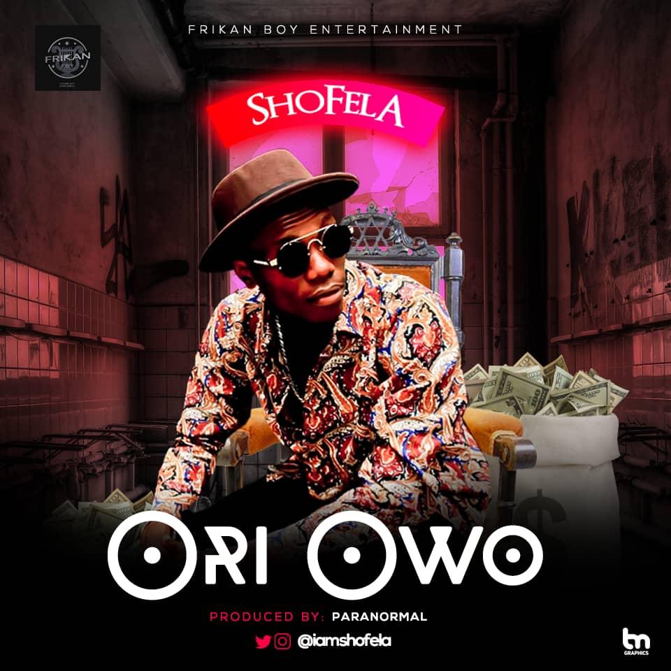 Shofela - Ori Owo