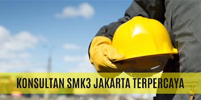 Konsultan SMK3 Jakarta Terpercaya