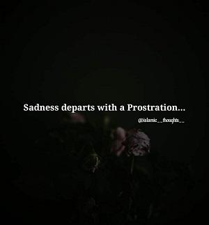 La tristesse part d'une prosternation.