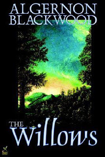 The Willows by Algernon Blackwood