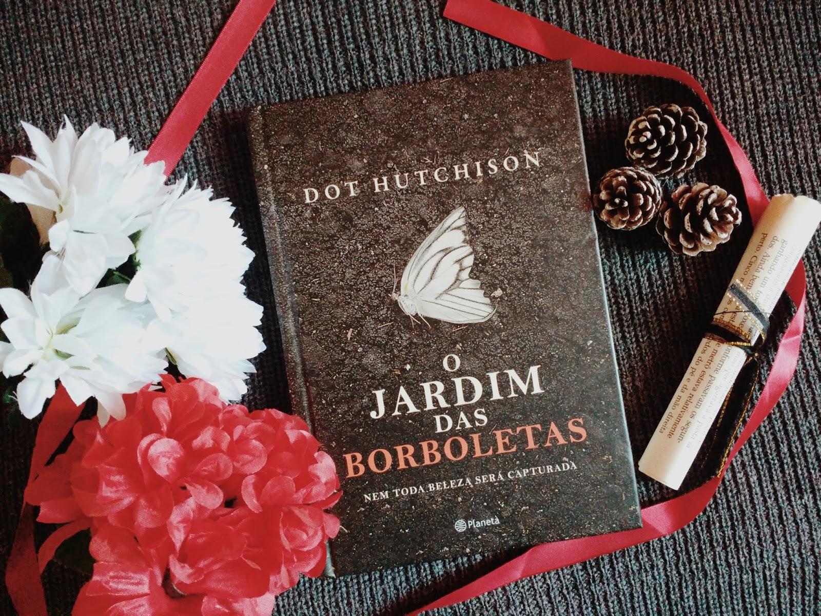[Resenha] O jardim das borboletas - Entre páginas e café