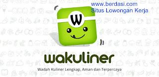 Lowongan PT Bigit Republik Aplikasi 'Wakuliner' Surabaya