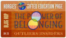 This blog is part of the Hoagies' Gifted Blog Hop: The Power of Belonging Click for more blogs on The Power of Belonging!