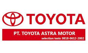 Loker Terbaru Operator Produksi PT TAM (Toyota Astra Motor)