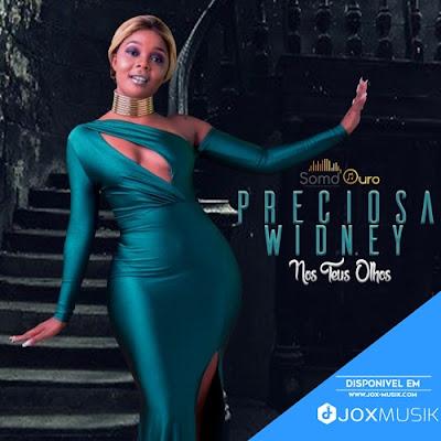 Preciosa Widney - Nos Teus Olhos download musica