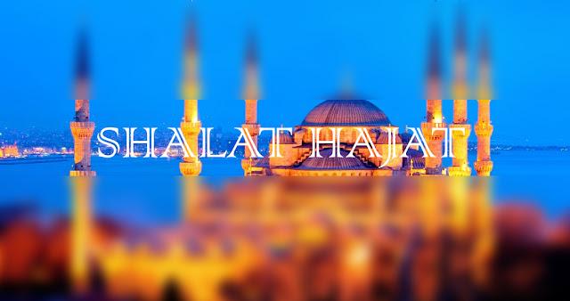 Niat Dan Doa Sholat Sunah Hajat Beserta Tata Cara Pelaksanaannya