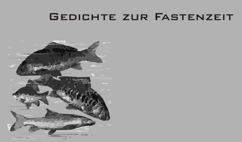 Gedichte Und Zitate Fur Alle Deutsche Gedichte Zur Fastenzeit