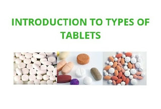 Introduction to Types of Pharmaceutical Tablets
