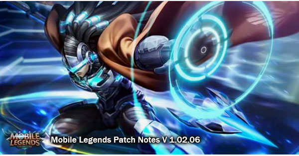 Mobile Legends Patch Notes V 1.02.06