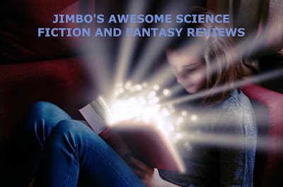 Jimbos Awesome SFF Book and Movie Reviews