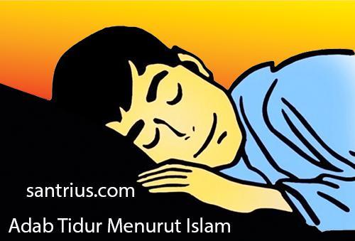 Adab Tata Cara Tidur Menurut Islam