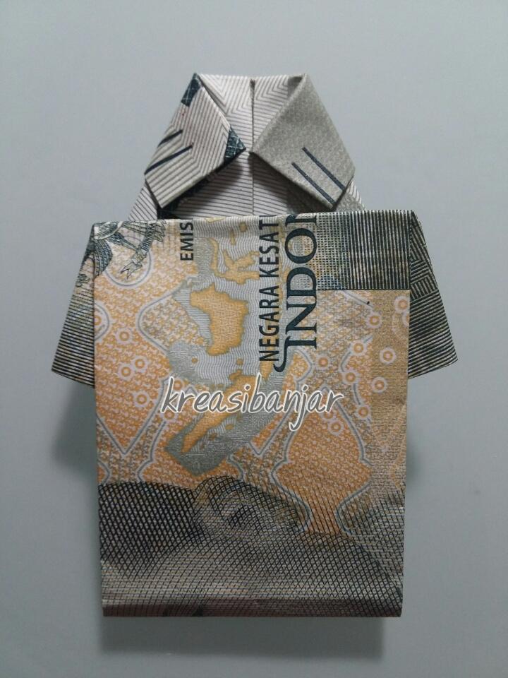 KREASIBANJAR: Cara Membuat Uang Kertas Menjadi Baju Kemeja