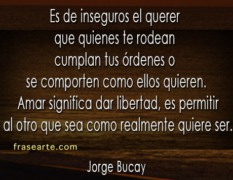 Jorge Bucay - Frases para la vida