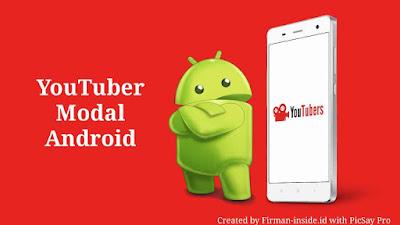 Panduan Menjadi Youtuber Bermodalkan Smartphone Android Untuk Pemula