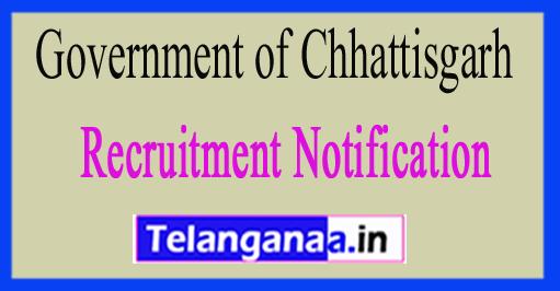 Government of Chhattisgarh Recruitment Notification 2017