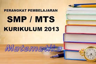 Perangkat Pembelajaran Matematika SMP VII, VIII, IX Kurikulum 2013 Revisi 2017