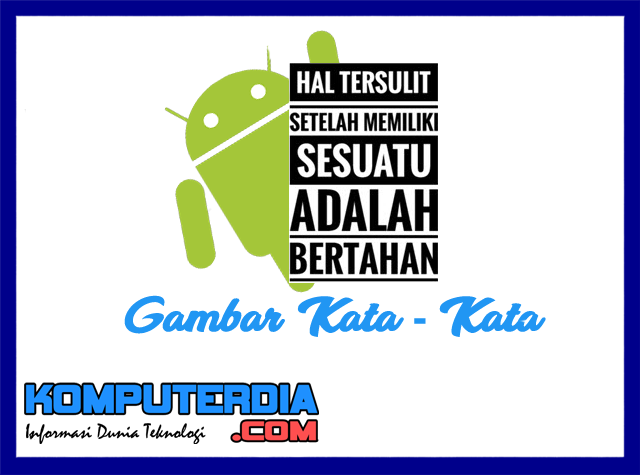 4 Aplikasi Edit Foto Dengan Kata Kata Untuk Android