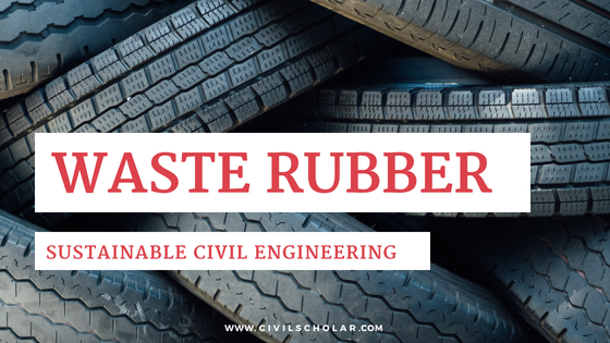 waste rubber in civil