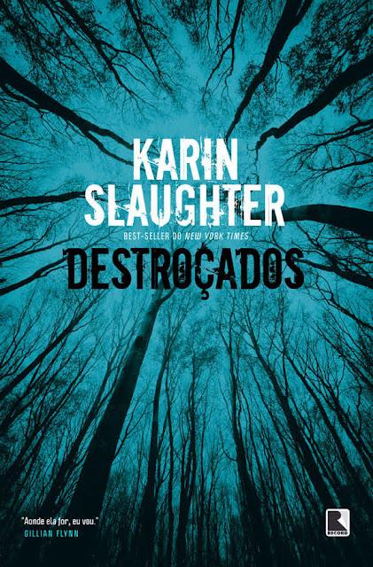 Destroçados - Karin Slaughter