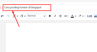 Cara posting konten di blogspot 2