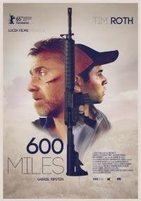 600 Miles La Película