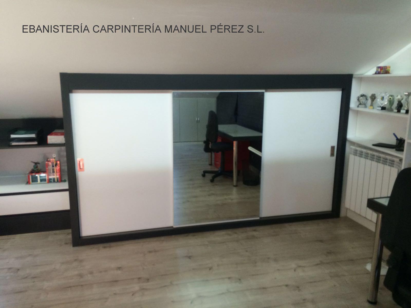 Ebanisteria carpinteria manuel perez zaragoza - Armarios para habitacion ...