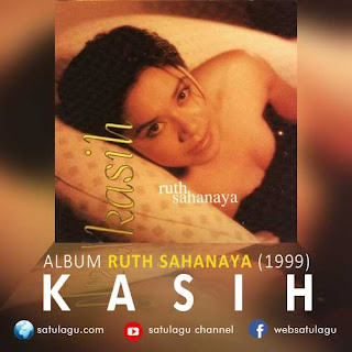 Download Lagu Ruth Sahanaya Album Kasih
