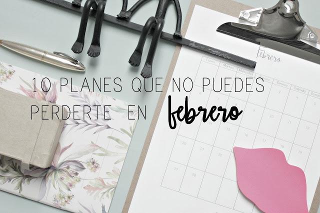 http://mediasytintas.blogspot.com/2017/01/10-planes-que-no-puedes-perderte-en.html