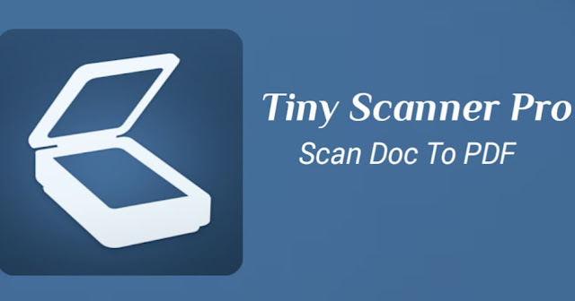 10 Useful Apps that Everyone Should have in their phone/Tiny Scanner