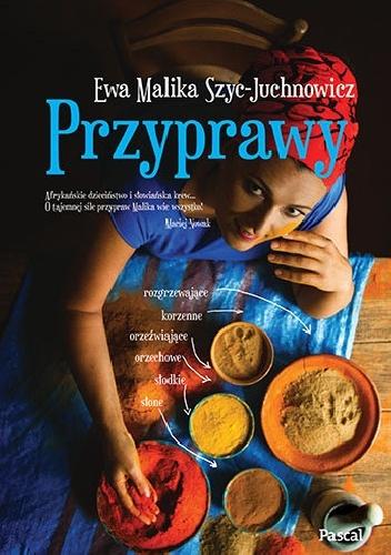 Przyprawy - Ewa Malika Szyc-Juchnowicz