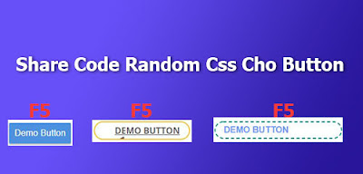Share Code Random Css Cho Button