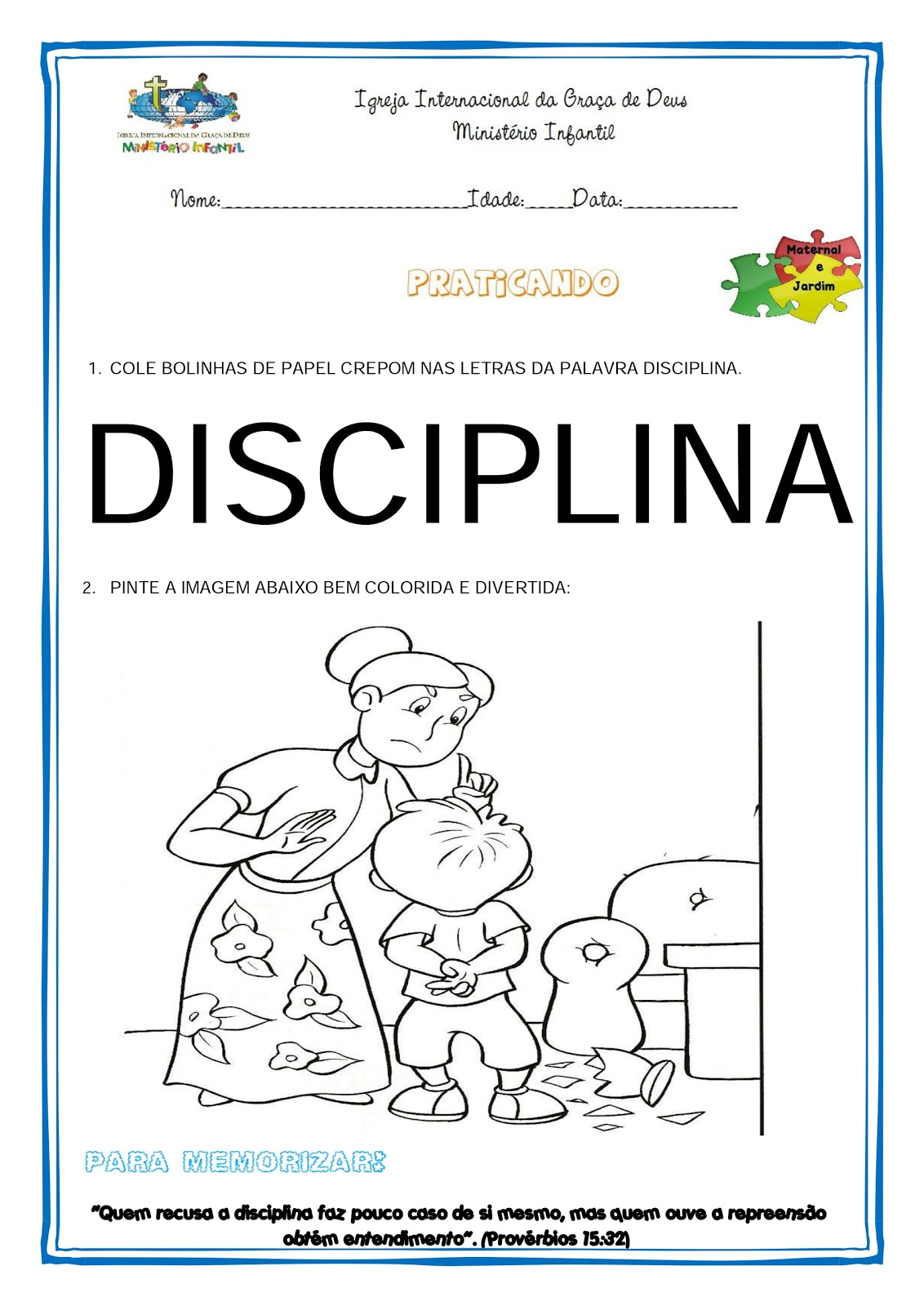 Minist rio infantil cascavel atividade quarta disciplina for Ministerio de inter