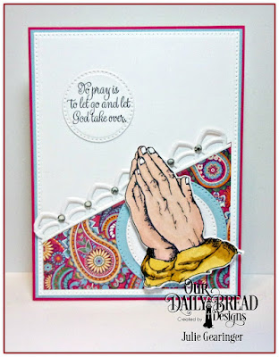Our Daily Bread Designs Stamp Set: Handle with Prayer, Our Daily Bread Designs Custom Dies: Praying Hands, Deco Border, Pierced Circles,, Pierced Rectangles, Our Daily Bread Designs Paper Collection: Beautiful Boho