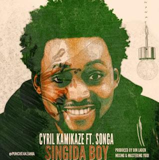 Cyril Kamikaze Ft. Songa - Singida Boy