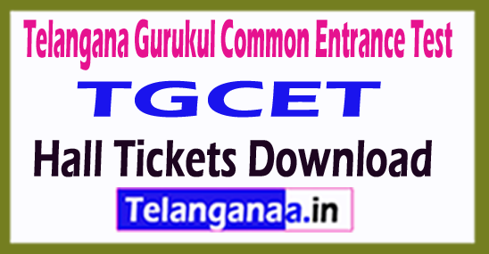 Telangana Gurukul Common Entrance Test TGCET Hall Tickets Download