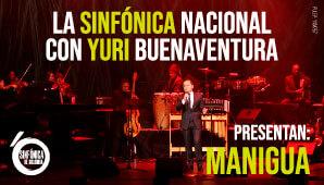 MANIGUA: Sinfónica Nacional con Yuri Buenaventura