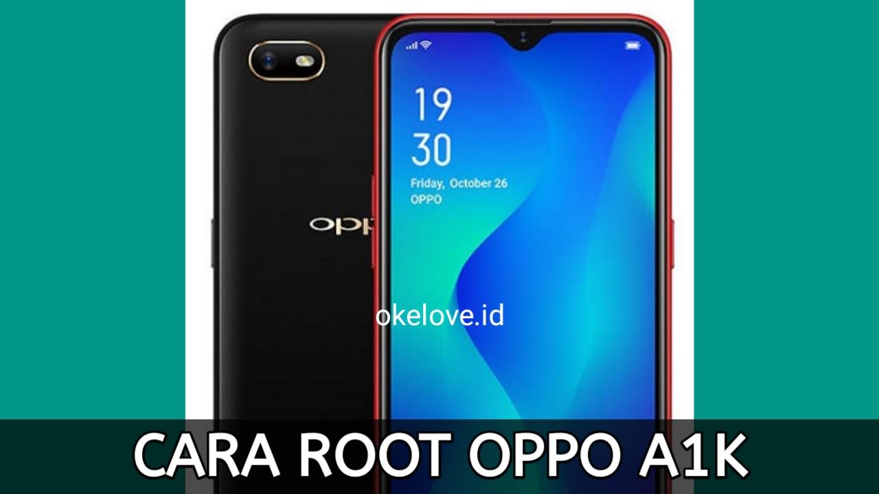 Cara Root OPPO A1K Tanpa PC