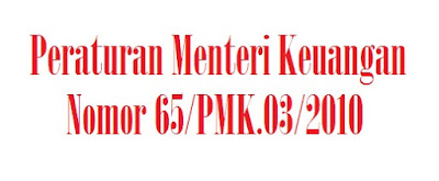 PMK Nomor 65/PMK.03/2010