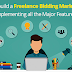 How To Build A Freelance Bidding Marketplace Implementing All The Major Features?
