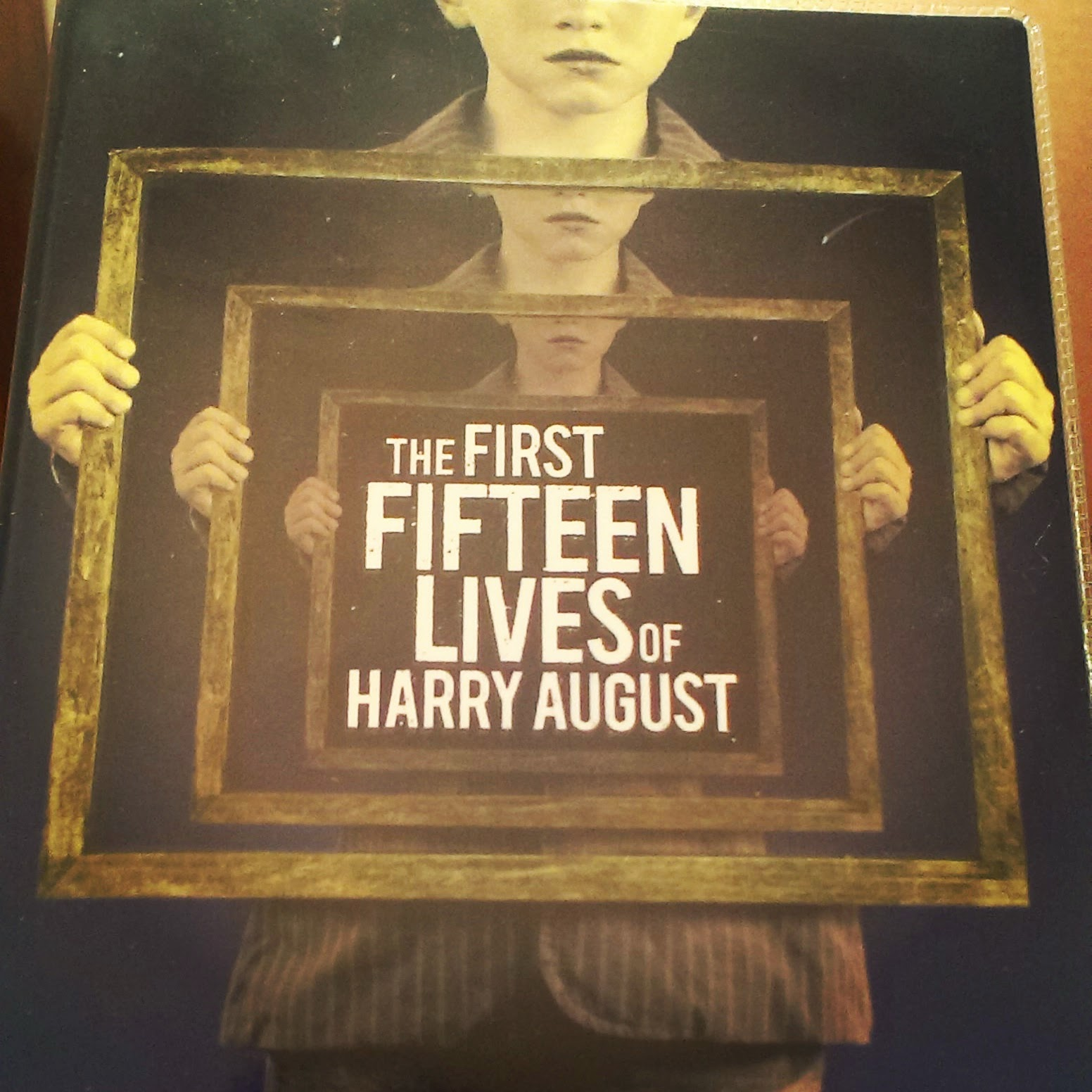 Book cover - The First Fifteen Lives of Harry August