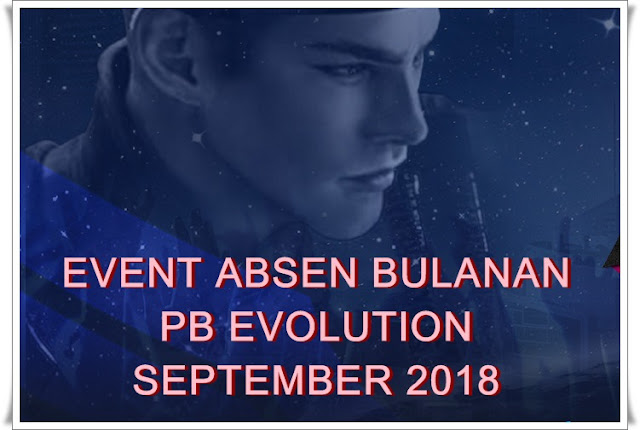 Event Absen PB Evolution Bulan September 2018