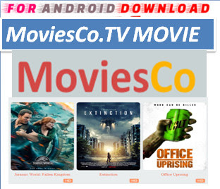 Download Free MoviesCo.TV IPTV Movie or TVShow Update -Watch Free Cable Movies on Android On PC With Browser Watch Free Premium Cable Movies On Android or PC