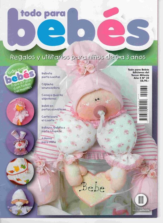 Tudo Para Bebês - Ano 4 N°32-Revista Bonecas De Pano