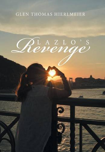 Lazlo's Revenge by Glen Thomas Hierlmeier